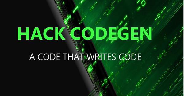Hack codegen - Mã nguồn mở Facebook để viết các mã