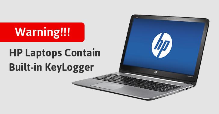Phát hiện Keylogger cài đặt sẵn trên một vài dòng máy tính HP