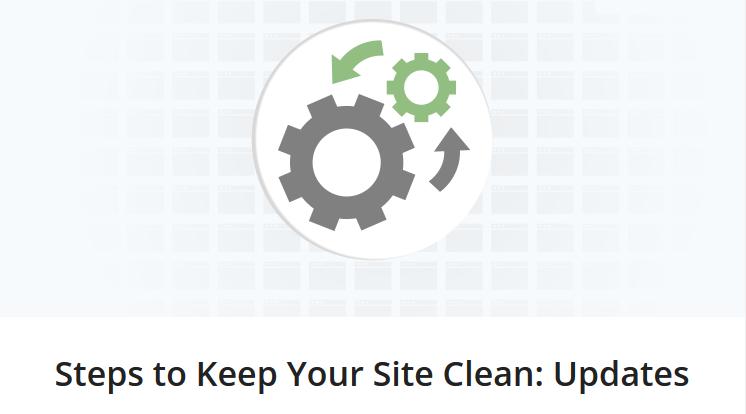 Các bước để giữ site luôn sạch và an toàn: Cập nhật